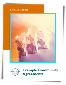 Example Community Agreements by Spotlight Trust