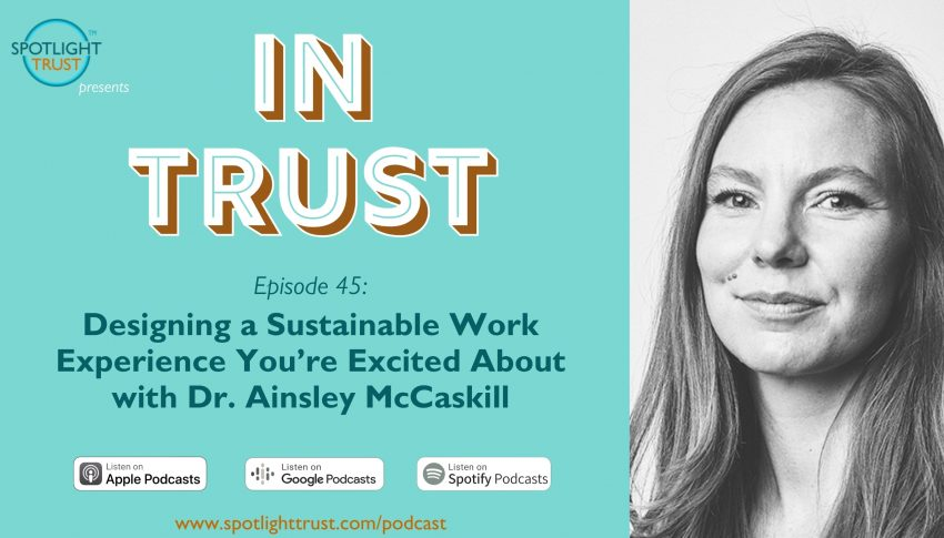 Designing a Sustainable Work Experience You're Excited About with Dr. Ainsley McCaskill