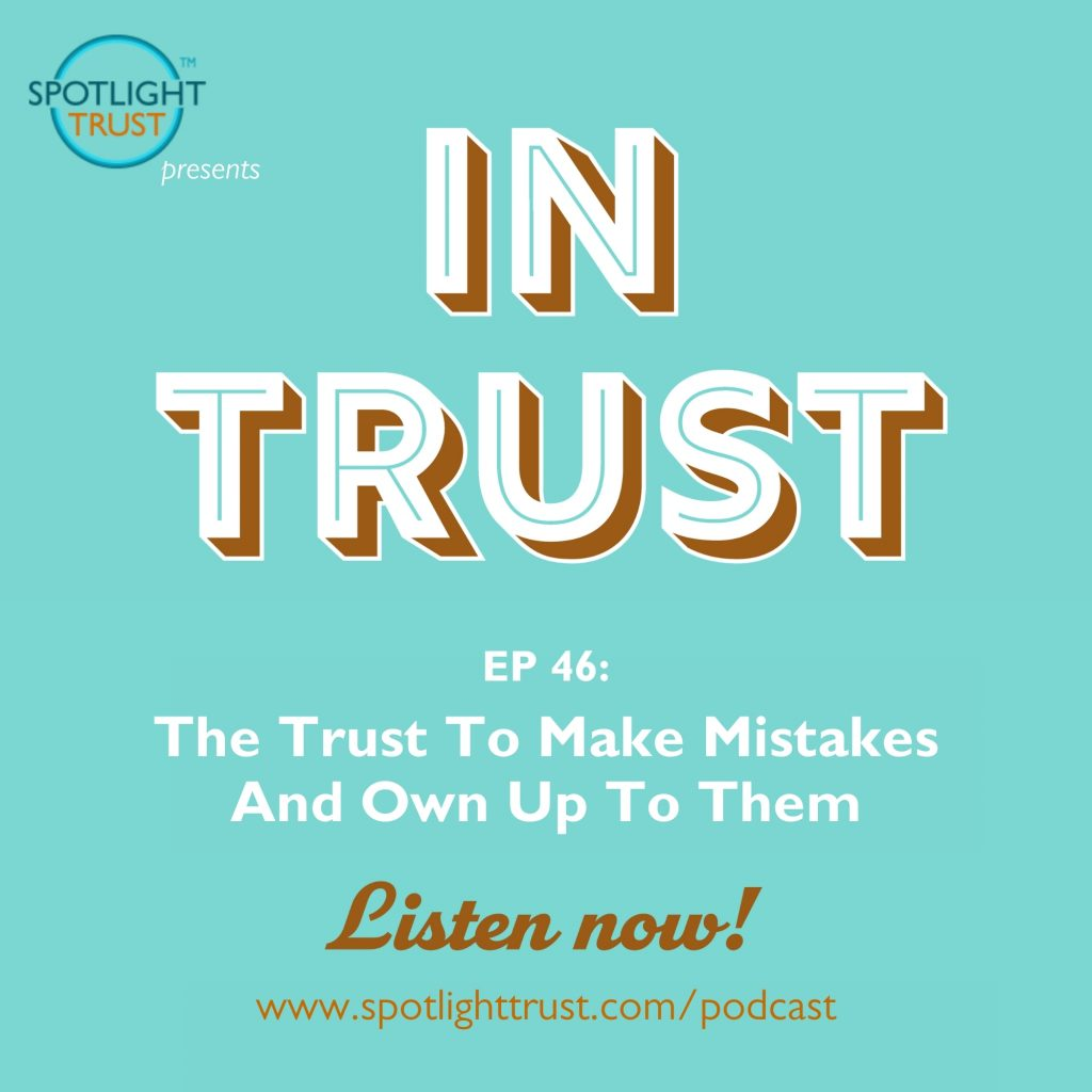 Episode art for In Trust podcast EP 46: The Trust To Make Mistakes And Own Up To Them