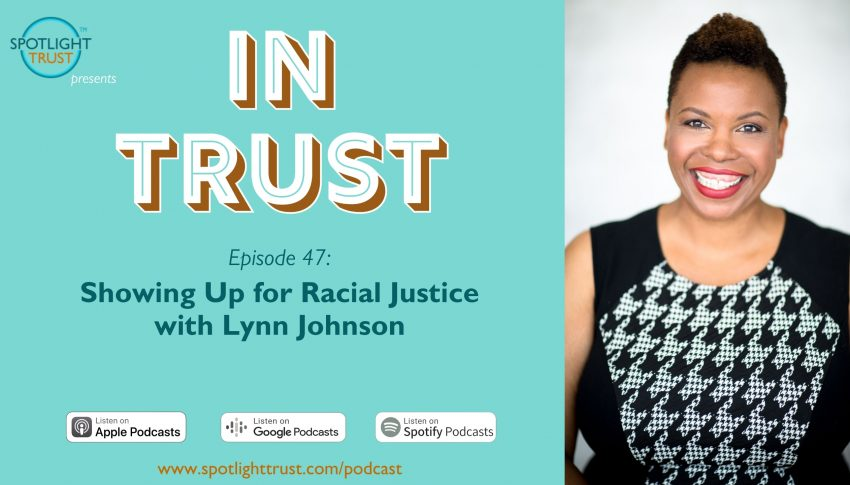 Showing Up for Racial Justice with Lynn Johnson