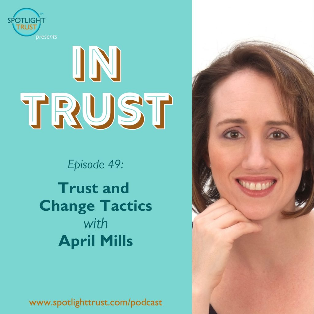 Episode art for In Trust EP49: Trust and Change Tactics with April Mills