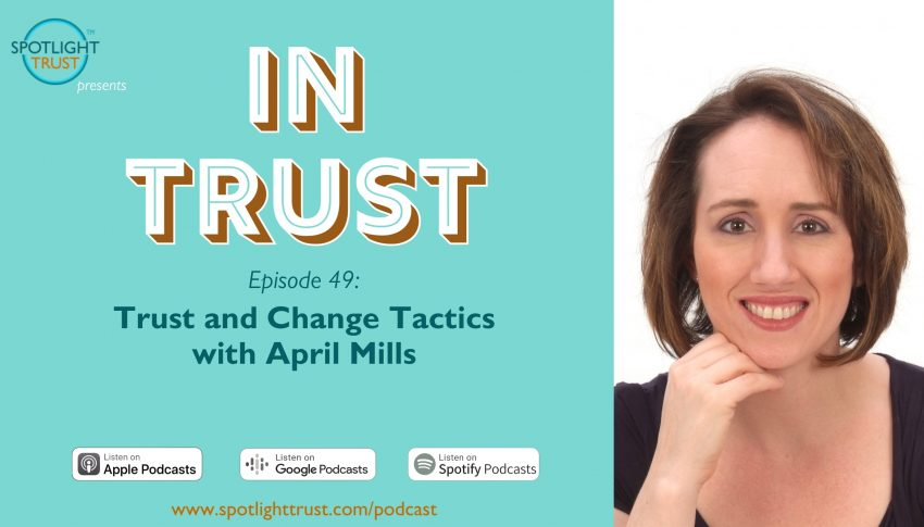 Trust and Change Tactics with April Mills
