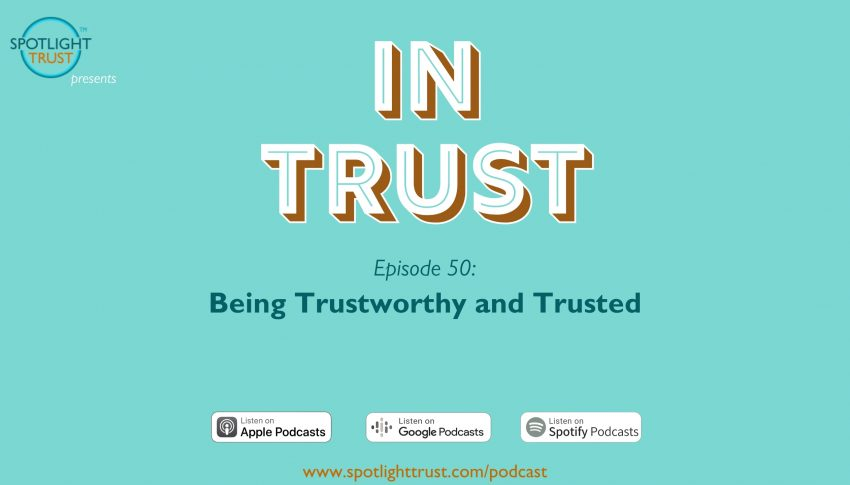 Being Trustworthy and Trusted