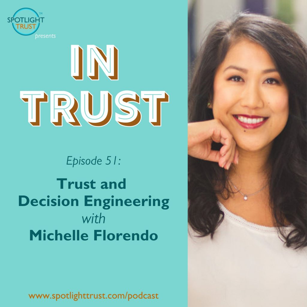 Episode art for In Trust EP 51: Trust and Decision Engineering with Michelle Florendo