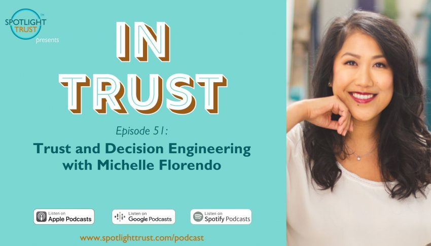 Trust and Decision Engineering with Michelle Florendo